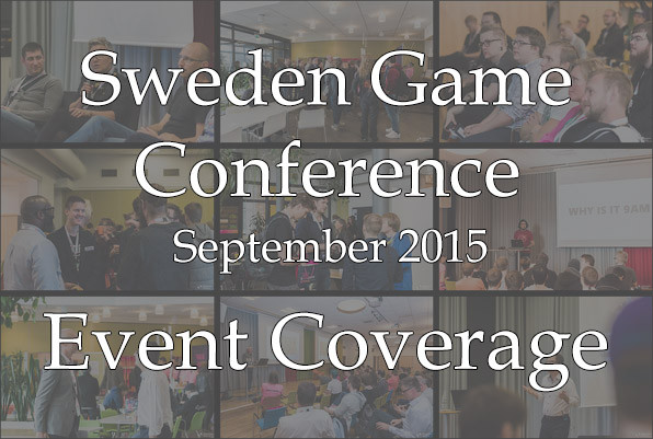 Sweden Game Conference - Event Coverage